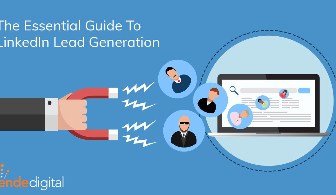 "The Essential ""How To"" Guide For B2B LinkedIn Lead Generation"